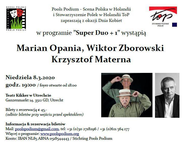 """""""Super Duo +1"""" z udziałem Mariana Opani, Wiktora Zborowskiego i Krzysztofa Materny"""